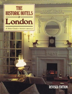 Wendy Arnold (T), Robin Morrison (F) : The Historic Hotels of London – A Select Guide ; Thames and Hudson Ltd. London, 1989
